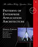 Patterns of Enterprise Application Architecture (Addison-Wesley Signature Series (Fowler))
