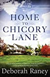 Home to Chicory Lane: A Chicory Inn Novel | Book 1