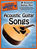 The Complete Idiot's Guide to Acoustic Guitar Songs