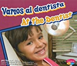 img - for Vamos al dentista/ At the Dentist (Dientes Sanos/ Healthy Teeth) (Spanish Edition) (Pebble Plus Bilingual) book / textbook / text book