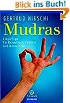 Mudras: FingerYoga f�r Gesundheit, Vi...