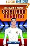 Cristiano Ronaldo: The Rise of a Winn...