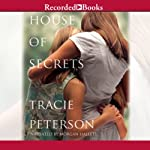 House of Secrets | Tracie Peterson