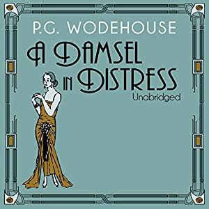 A Damsel in Distress Audiobook