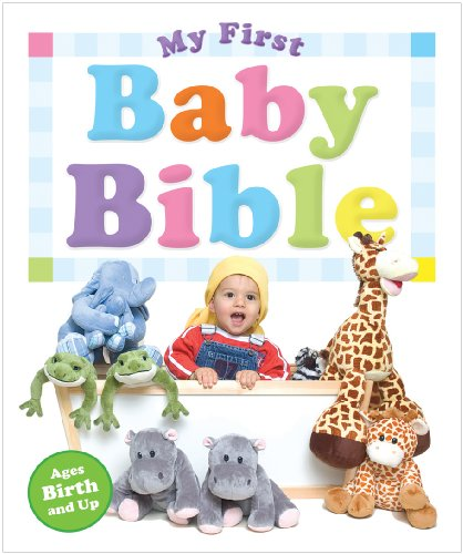My First Baby Bible (Religion Beliefs General Inter)