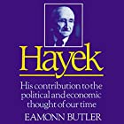 Hayek: His Contribution to the Political and Economic Thought of Our Time Hörbuch von Eamonn Butler Gesprochen von: Jeff Riggenbach