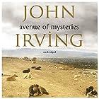 Avenue of Mysteries Hörbuch von John Irving Gesprochen von: Armando Duran