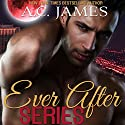 Ever After Series: Paranormal Romance Box Set (       UNABRIDGED) by A. C. James Narrated by Mike Paine