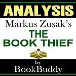 The Book Thief: by Markus Zusak -- Analysis |  BookBuddy