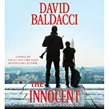 The Innocent: A Novel Audiobook by David Baldacci Narrated by Ron McLarty, Orlagh Cassidy