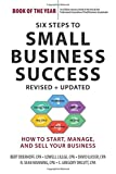 img - for Six Steps to Small Business Success book / textbook / text book