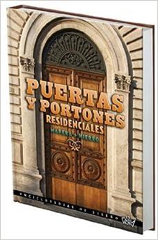 PUERTAS Y PORTONES RESIDENCIALES DE MADERA HIERRO. Precio En Dolares