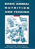 Basic Animal Nutrition and Feeding by Pond, Wilson G., Church, David C., Pond, Kevin R., Schoknech 5th (fifth) Edition [Paperback(2004)]