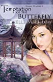 Temptation of the Butterfly: Zhang Dynasty (Volume 2)