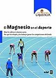 img - for El magnesio en el deporte (Spanish Edition) book / textbook / text book