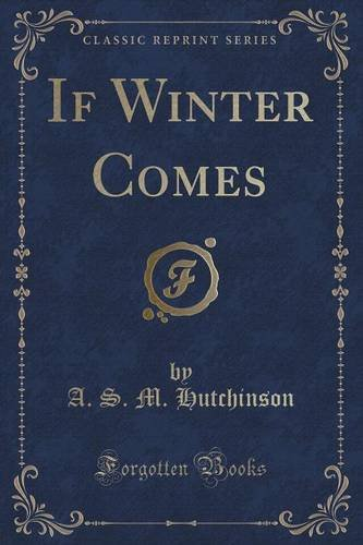 If Winter Comes (Classic Reprint)