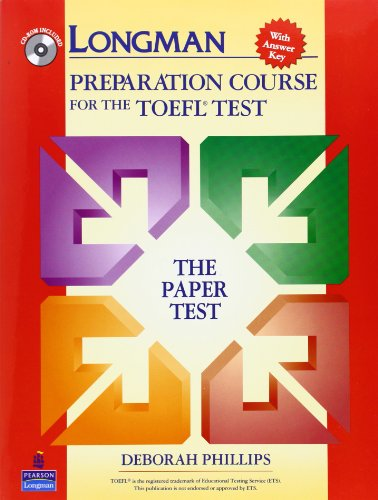 Longman Preparation Course for the TOEFL Test:  The Paper...