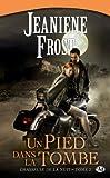 Chasseuse de la nuit, tome 2 : Un pied dans la tombe  par Frost