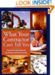 What Your Contractor Can't Tell You:...