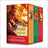 A Childs Christmas Boxed Set: Sugarplum Homecoming\The Christmas Child\A Season For Grace