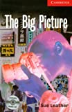 The Big Picture Level 1 Beginner/Elementary Book with Audio CD Pack (Cambridge English Readers)