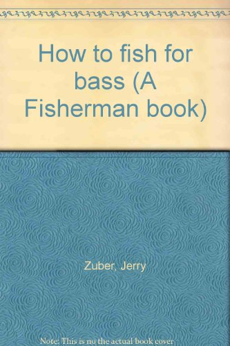 How to fish for bass (A Fisherman book) PDF