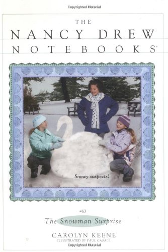 The Snowman Surprise (Nancy Drew Notebooks #63)
