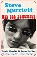 Steve Marriott: All Too Beautiful