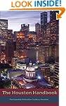 The Houston Handbook: The Essential R...