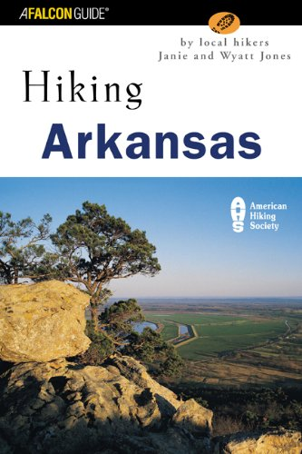 Hiking Arkansas: Nature Walks and Day Hikes