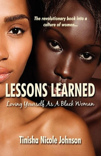 Lessons Learned: Loving Yourself As A Black Woman