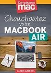 Chouchoutez votre MacBook Air (Les gu...