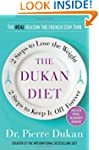 The Dukan Diet: 2 Steps to Lose the W...