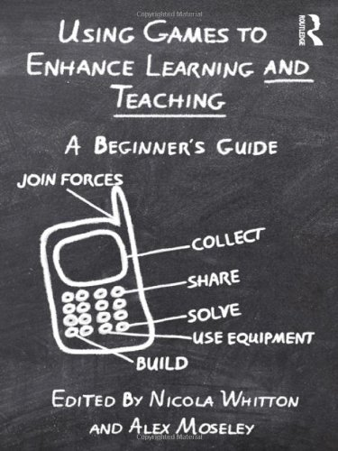 Using Games to Enhance Learning and Teaching: A Beginner&#039;s Guide