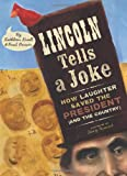 Lincoln Tells A Joke: How Laughter Saved The President (And The Country) (015206639X) by Krull, Kathleen