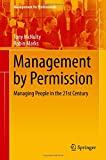 img - for Management by Permission: Managing People in the 21st Century (Management for Professionals) book / textbook / text book