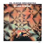 Gil Evans - Blues In Orbit (Remaster)...