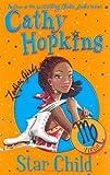 Zodiac Girls: Star Child (0330510320) by Hopkins, Cathy