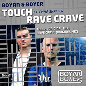 Touch / Rave Crave