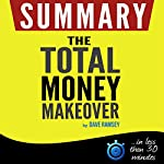 The Total Money Makeover: Summarized for busy people |  Book Summary