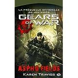 Gears of War, tome 1 : Aspho Fieldspar Karen Traviss
