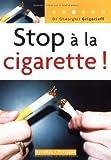 echange, troc Ghéorghiï Grigorieff - Stop à la cigarette !