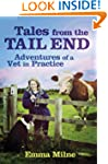 Tales from the Tail End: Adventures o...