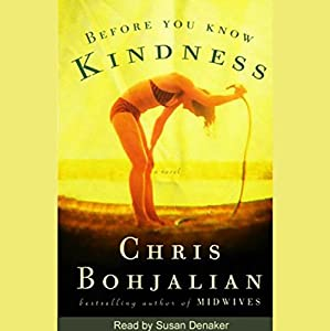 Before You Know Kindness Audiobook