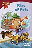 Pee Wee Scouts: Piles of Pets (A Stepping Stone Book(TM))
