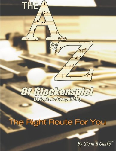 The A to Z of Glock & Xylophone: The Right Route For You PDF