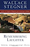 Remembering Laughter (0140252401) by Stegner, Wallace