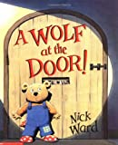 A Wolf At The Door (0439993997) by Ward, Nick