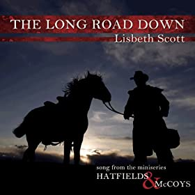 The Long Road Down (Song from the Miniseries Hatfields & McCoys)