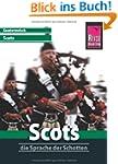 Kauderwelsch, Scots, die Sprache der...